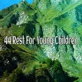 44 Rest For Young Children de Best Relaxing SPA Music