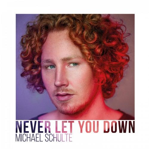 Never Let You Down de Michael Schulte
