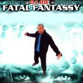 Fatal Fantassy von DJ Joe