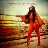 The Heal by Keyondra Lockett