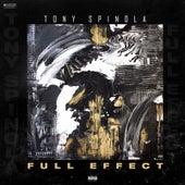 Full Effect by Tony Spinola