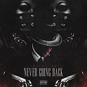 Never Going Back von DJ Z-Trip