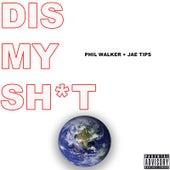 Dis My Shit de Jae Tips