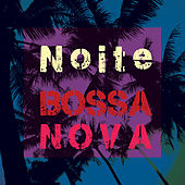 Noite Bossa Nova Walking Around Rio by Various Artists