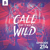 214 - Monstercat: Call of the Wild (KUURO Guest Mix) by Monstercat