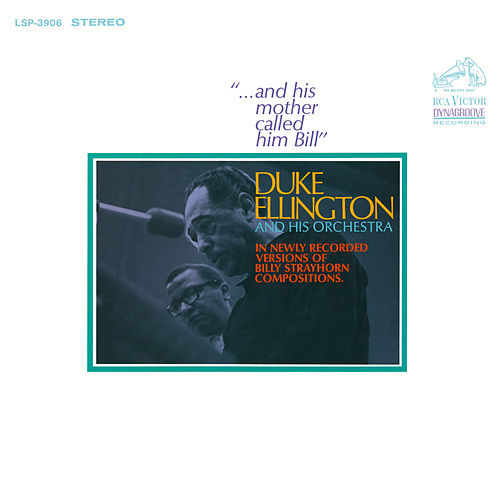 ...And His Mother Called Him Bill by Duke Ellington