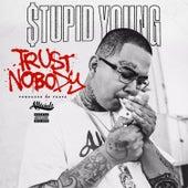 Trust Nobody von $tupid Young