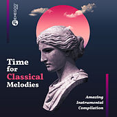 Time for Classical Melodies: Amazing Instrumental Compilation de Various Artists