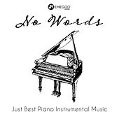 No Words: Just Best Piano Instrumental Music by Various Artists