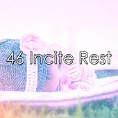 46 Incite Rest by Best Relaxing SPA Music