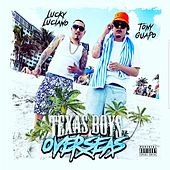 Texas Boys Overseas by Lucky Luciano