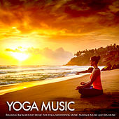 Yoga Music: Relaxing Background Music For Yoga, Meditation Music, Massage Music and Spa Music by Yoga Workout Music (1)