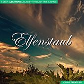 Elfenstaub, Vol. 26 - A Deep Electronic Journey Through Time & Space von Various Artists