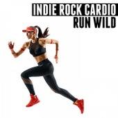 Indie Rock Cardio (Run Wild) de Various Artists