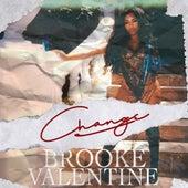 Change von Brooke Valentine
