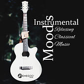 Instrumental Moods: Relaxing Classical Music de Various Artists