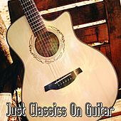 Just Classics On Guitar by Guitar Instrumentals