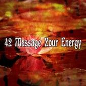 42 Massage Your Energy de Meditación Música Ambiente