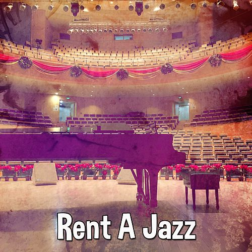 Rent A Jazz by Chillout Lounge