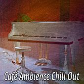 Café Ambience Chill Out by Bossa Cafe en Ibiza