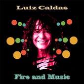 Fire and Music von Luiz Caldas