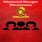 Threesome von Diamond Danger