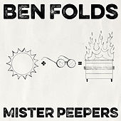 Mister Peepers by Ben Folds