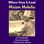 Where Does It Lead de Miriam Makeba
