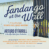 Fandango at the Wall: A Soundtrack for the United States, Mexico and Beyond de Various Artists