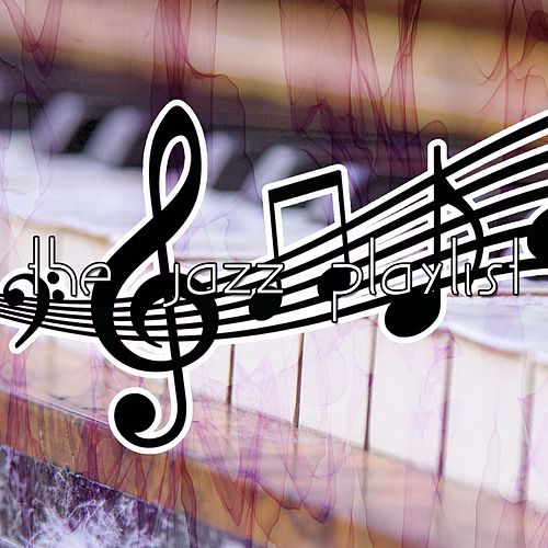 The Jazz Playlist by Chillout Lounge