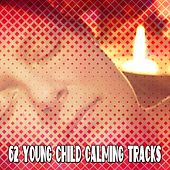 62 Young Child Calming Tracks de Sounds Of Nature