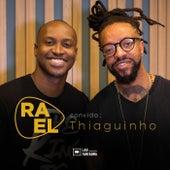Rael Convida: Thiaguinho (Acústico) de RAEL
