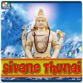 Sivane Thunai by Various Artists