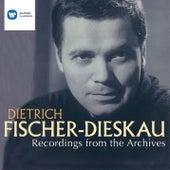 Dietrich Fischer-Dieskau: Recordings from the Archives von Dietrich Fischer-Dieskau