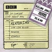 BBC In Concert (22nd August 1986) de Killing Joke