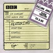 BBC In Concert (23rd March 1985) de Killing Joke