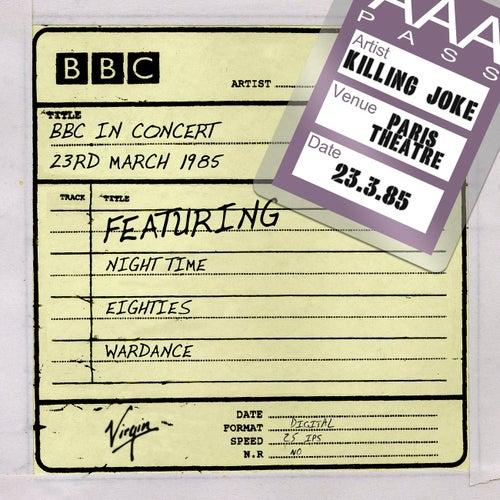 BBC In Concert (23rd March 1985) by Killing Joke
