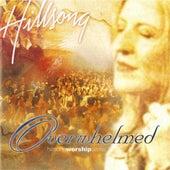 Overwhelmed by Hillsong Worship