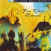 For This Cause by Hillsong Worship