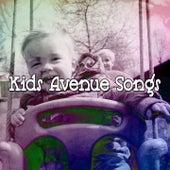 Kids Avenue Songs by Canciones Infantiles