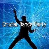 Crucial Dance Party by CDM Project