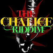 The Chalice Riddim by Various Artists