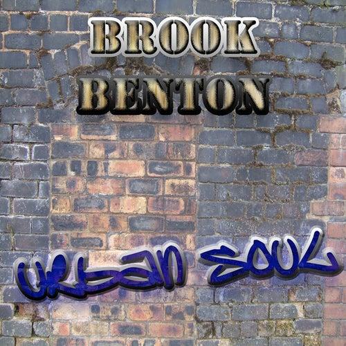 The Urban Soul Series - Brook Benton by Brook Benton