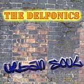 The Urban Soul Series - The Delfonics by The Delfonics