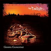 The Exodus von Gospel Gangstaz