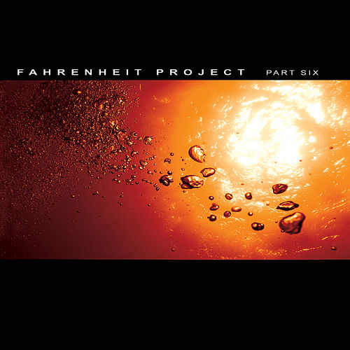 Fahrenheit Project part 6 by Various Artists