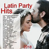 Latin Party Hits 2018 von Various Artists