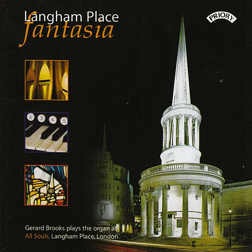 Langham Place Fantasia: The Organ of All Souls, Langham Place, London by Gerard Brooks
