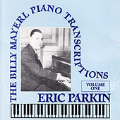 Billy Mayerl - The Piano Transcriptions Vol 1 by Eric Parkin