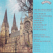 My Beloved Spake - British Choral Music by Various Artists